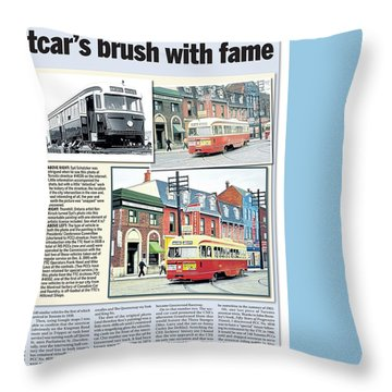 Throw Pillow featuring the painting Toronto Sun Article Streetcars Brush With Fame by Kenneth M Kirsch