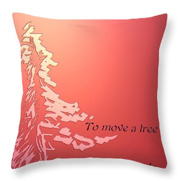 Tree Proverb Throw Pillow