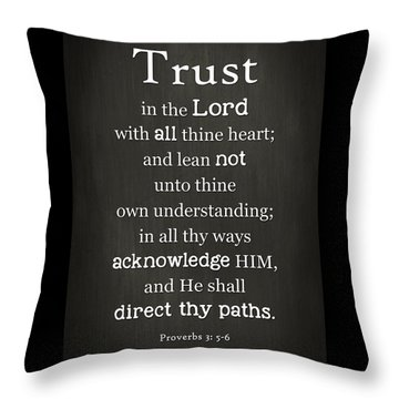 Trust In The Lord Throw Pillow by Inspired Arts