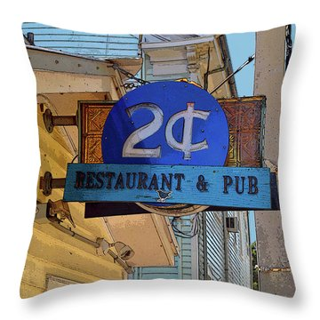 Throw Pillow featuring the photograph Two Cent Pub by Jost Houk