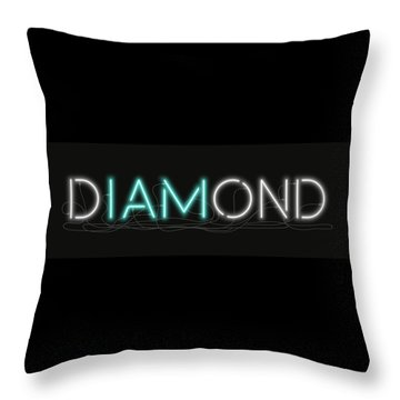 U Are Diamond - Neon Sign 1 Throw Pillow