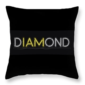 U Are Diamond - Neon Sign 2 Throw Pillow