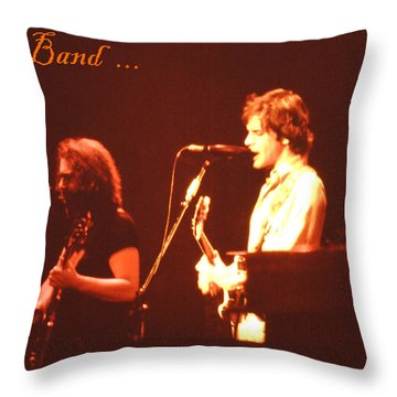 Come Hear Uncle John's Band Throw Pillow