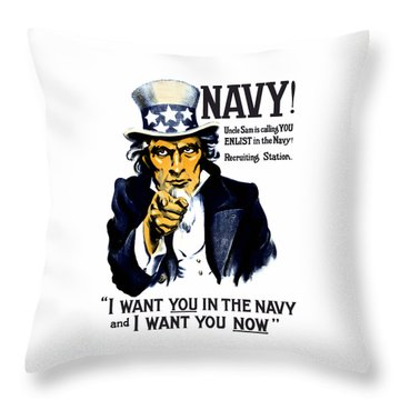Uncle Sam Wants You In The Navy Throw Pillow by War Is Hell Store