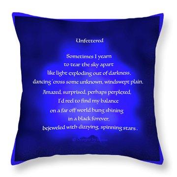 Unfettered Throw Pillow