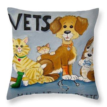 Vets Make It All Better Throw Pillow