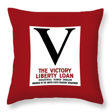 Throw Pillow featuring the mixed media Victory Liberty Loan Industrial Honor Emblem by War Is Hell Store