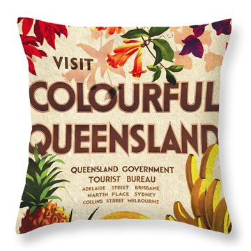 Visit Colorful Queensland - Vintage Poster Vintagelized Throw Pillow