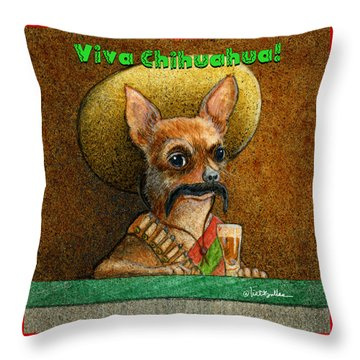 Throw Pillow featuring the painting Viva Chihuahua... by Will Bullas