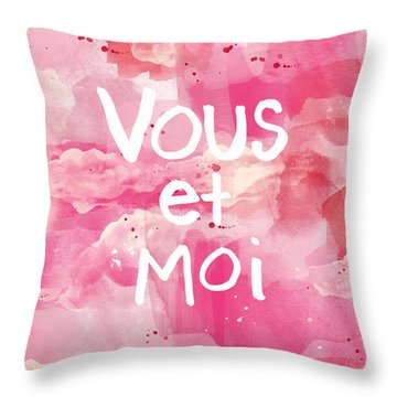 Vous Et Moi Throw Pillow