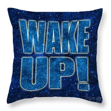 Wake Up Space Background Throw Pillow by Ginny Gaura