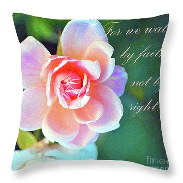 Walk By Faith Throw Pillow by Inspirational Photo Creations Audrey Woods