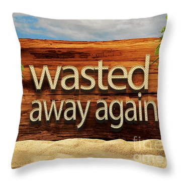 Wasted Away Again Jimmy Buffett Throw Pillow