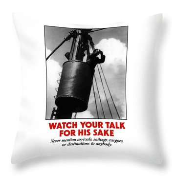Watch Your Talk For His Sake  Throw Pillow by War Is Hell Store