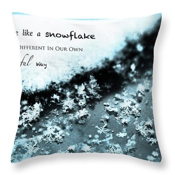 We Are A Snowflake Throw Pillow