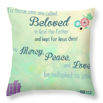 We Are God's #beloved. He Wants Us To Throw Pillow