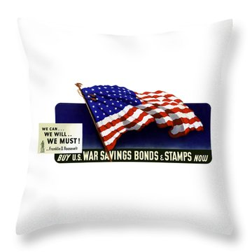 We Can - We Will - We Must  Throw Pillow by War Is Hell Store