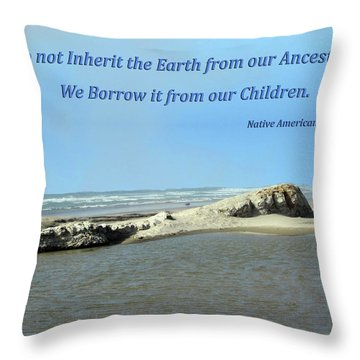 We Do Not Inherit The Earth - V1 Throw Pillow