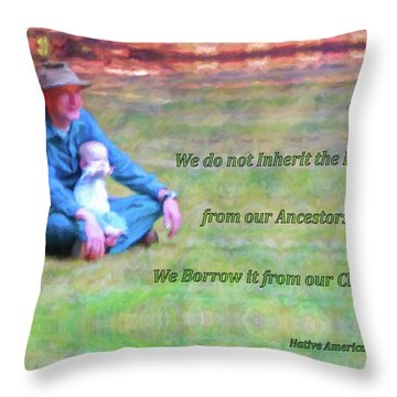 We Do Not Inherit The Earth - V3 Throw Pillow