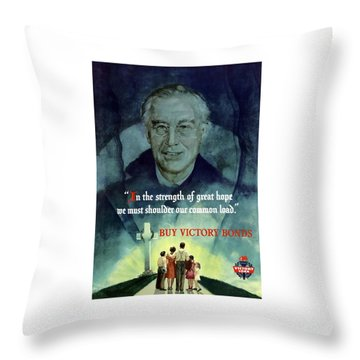 We Must Shoulder Our Common Load Throw Pillow by War Is Hell Store