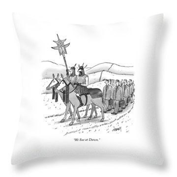 We Sue At Dawn Throw Pillow