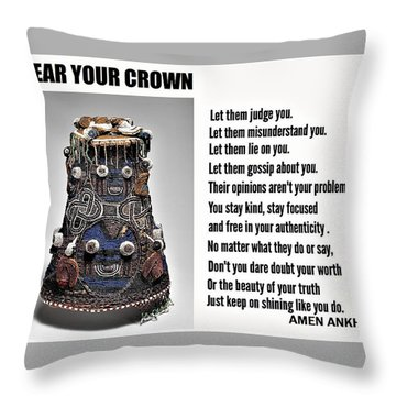 Wear Your Crown Throw Pillow