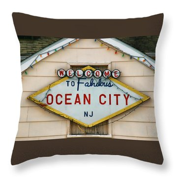 Welcome To Fabulous Ocean City N J Throw Pillow