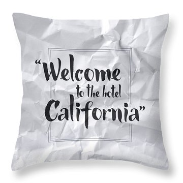 Welcome To The Hotel California Throw Pillow by Samuel Whitton