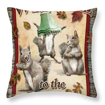 Welcome To The Nut House Throw Pillow