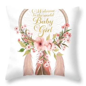 Welcome To The World Baby Girl Dreamcatcher Throw Pillow
