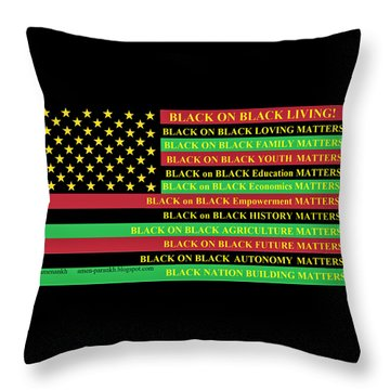 What About Black On Black Living? Throw Pillow
