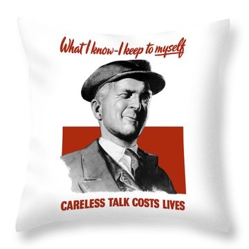 What I Know I Keep To Myself Throw Pillow by War Is Hell Store