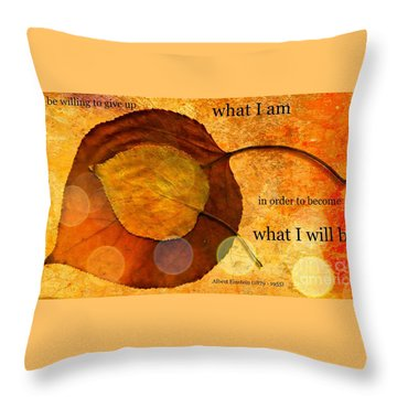 What I Will Be Throw Pillow