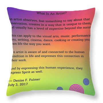 Throw Pillow featuring the digital art What Is An Artist? by Denise Fulmer