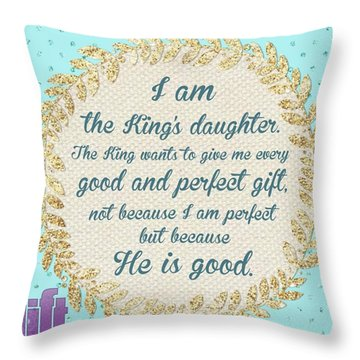 whatever Is Good And Perfect Is A Throw Pillow