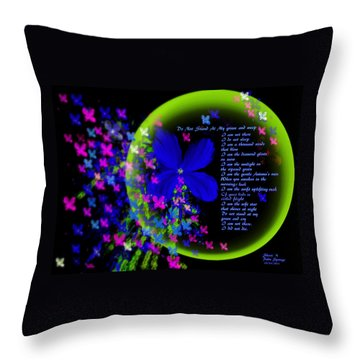 Throw Pillow featuring the painting When I Die Do Not  Stand At My Grave And Weep by Sherri  Of Palm Springs