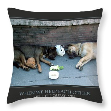 When We Help Each Other Throw Pillow