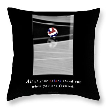 When You Are Focused Throw Pillow