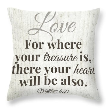 Where Your Treasure Is- Art By Linda Woods Throw Pillow
