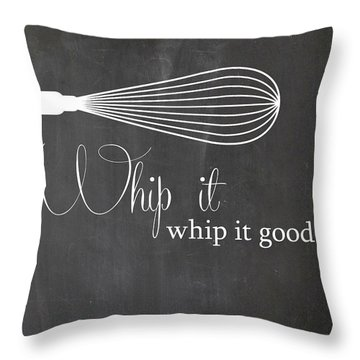 Whip It Good Throw Pillow