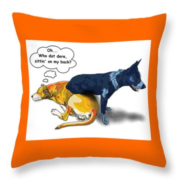 Who Dat Dere Throw Pillow