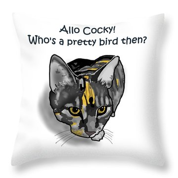 Who's A Pretty Bird Then? Throw Pillow