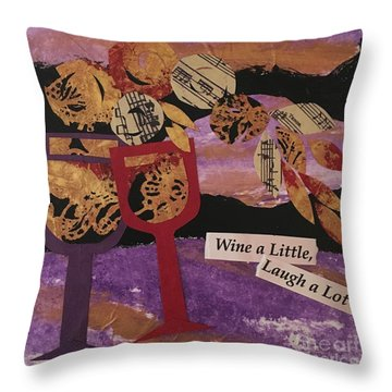 Wine A Little Throw Pillow by Barbara Tibbets