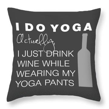 Wine In Yoga Pants Throw Pillow