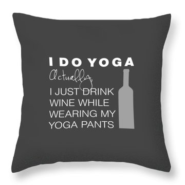 Throw Pillow featuring the digital art Wine In Yoga Pants by Nancy Ingersoll