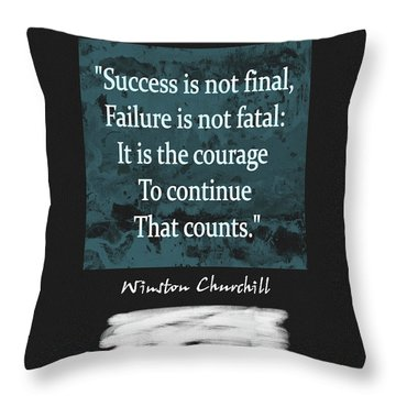 Winston Churchill Quote Throw Pillow by Dan Sproul