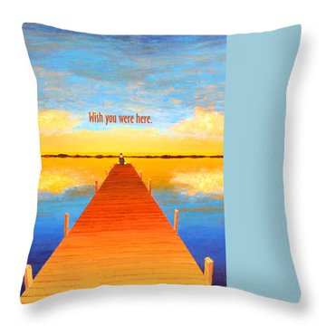 Wish - Pier - Greeting Card Throw Pillow
