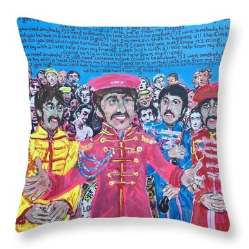 With A Little Help From My Friends Throw Pillow