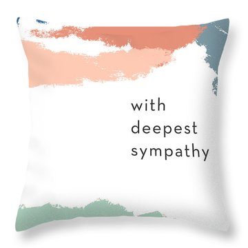 With Deepest Sympathy- By Linda Woods Throw Pillow