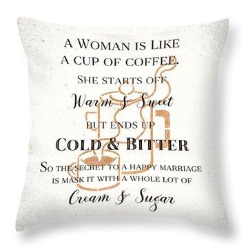 Woman Like Coffe Happy Marriage Secret Throw Pillow
